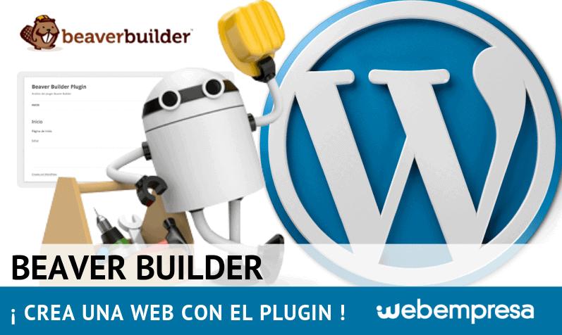¿Cómo usar Beaver Builder para crear un sitio web?