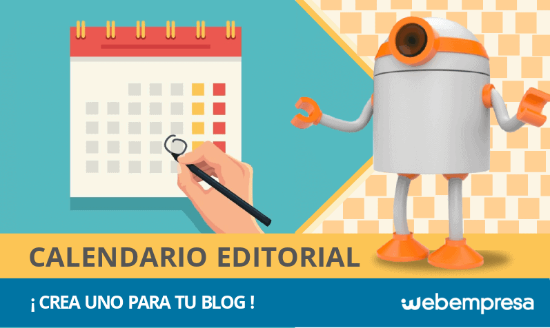 ¿Qué es un calendario editorial y cómo crearlo para tu blog?