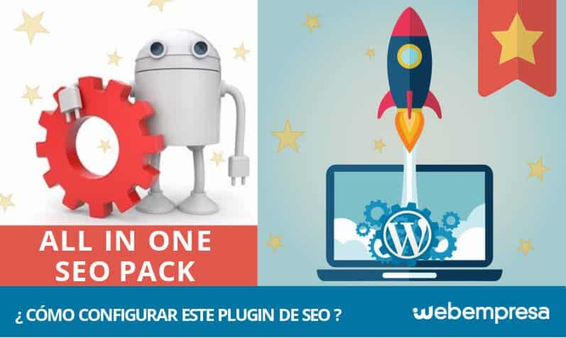 All in One SEO Pack ¿Cómo configurar este plugin de SEO?