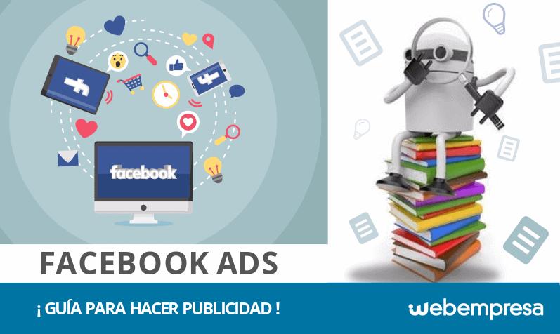 ¿Qué es Facebook Ads? Guía para hacer publicidad en Facebook