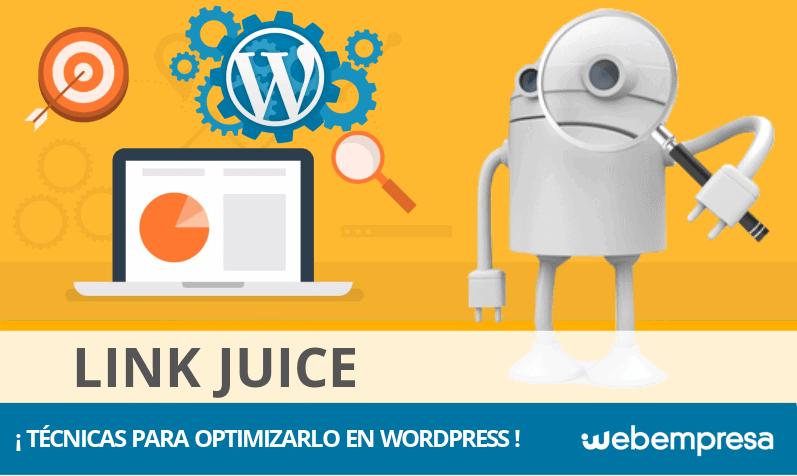 ¿Qué es el Link Juice? Técnicas para optimizarlo en WordPress
