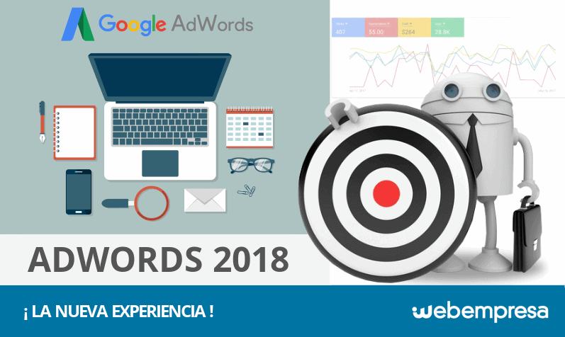 La Experiencia del nuevo Adwords en 2018