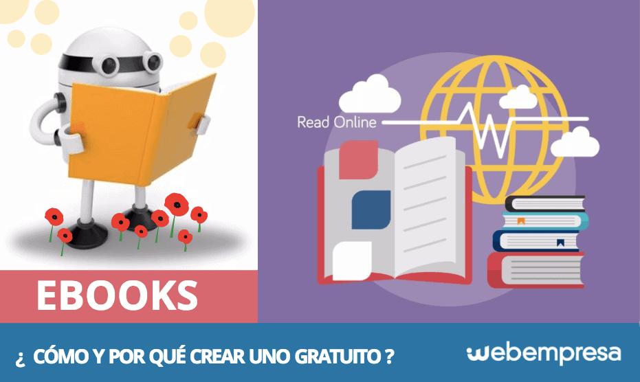 ¿Cómo y por qué crear un ebook gratuito para tus usuarios?