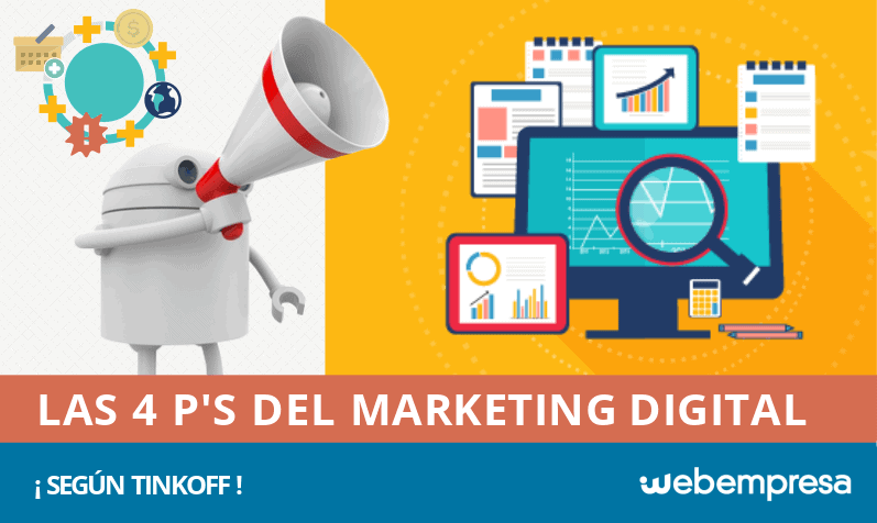 ¿Cuáles son las 4 P's del Marketing Digital según Tinkoff?