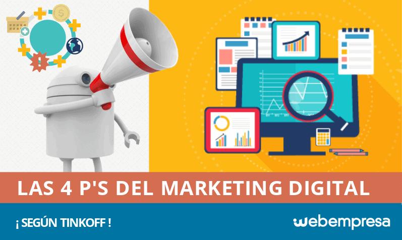 ¿Cuáles son las 4 P's del Marketing Digital según Tinkoff?