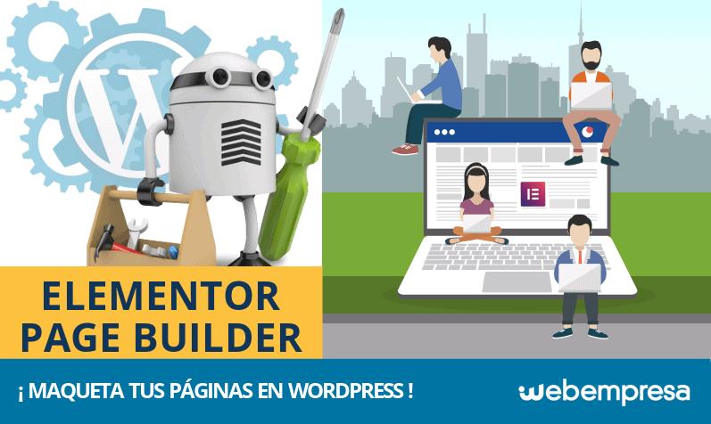 Elementor Page Builder ¿cómo maquetar tus páginas en WordPress?