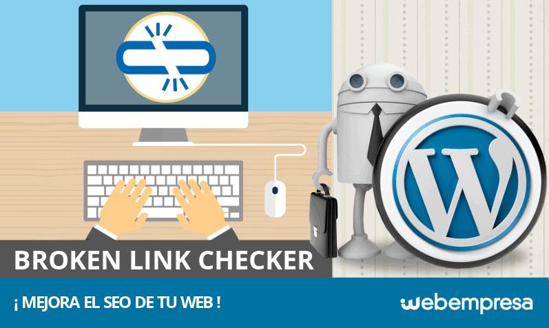 ¿Qué es Broken Link Checker y cómo mejora el SEO de mi web?