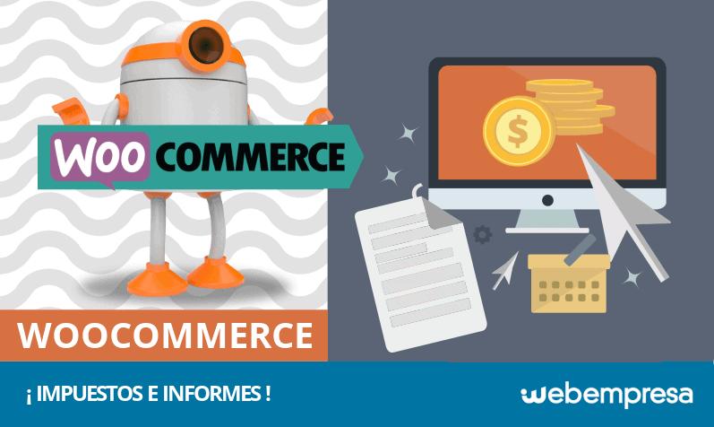 ¿Cómo configurar impuestos en WooCommerce y generar informes?