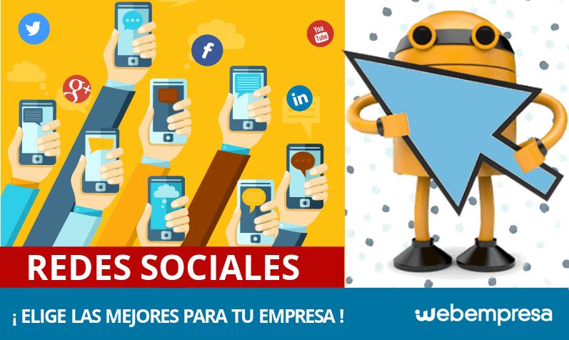 ¿Cuáles son las mejores Redes Sociales para mi empresa?