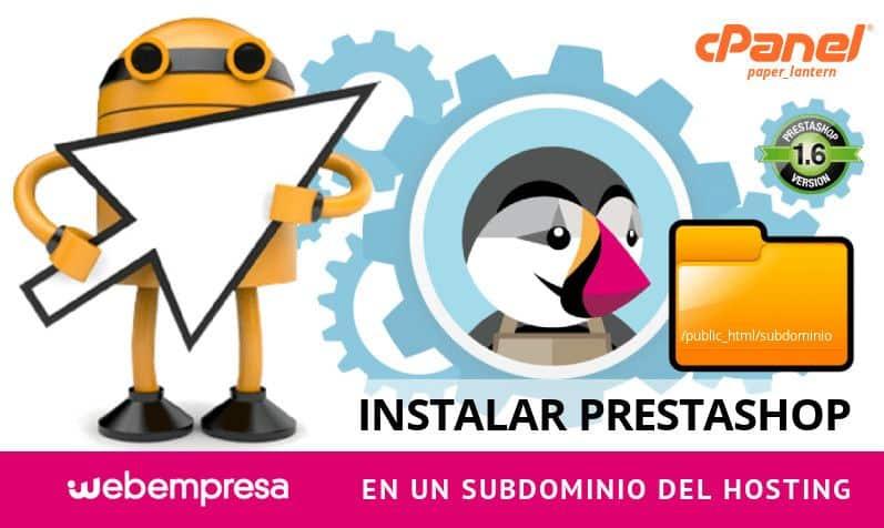 Instalar PrestaShop en un Subdominio del Hosting