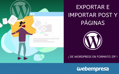 Exportar Importar Post y Páginas de WordPress en formato ZIP