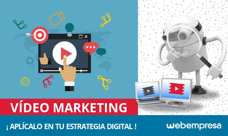 ¿Qué es el Vídeo Marketing y cómo aplicarlo a tu estrategia digital?