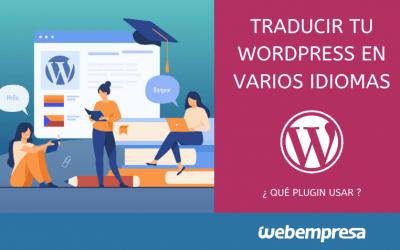 Traducir tu WordPress en varios idiomas, ¿qué plugin usar?