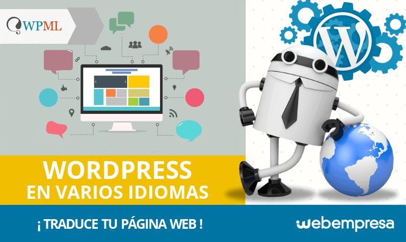 ¿Cómo traducir WordPress en varios idiomas y qué plugins usar?