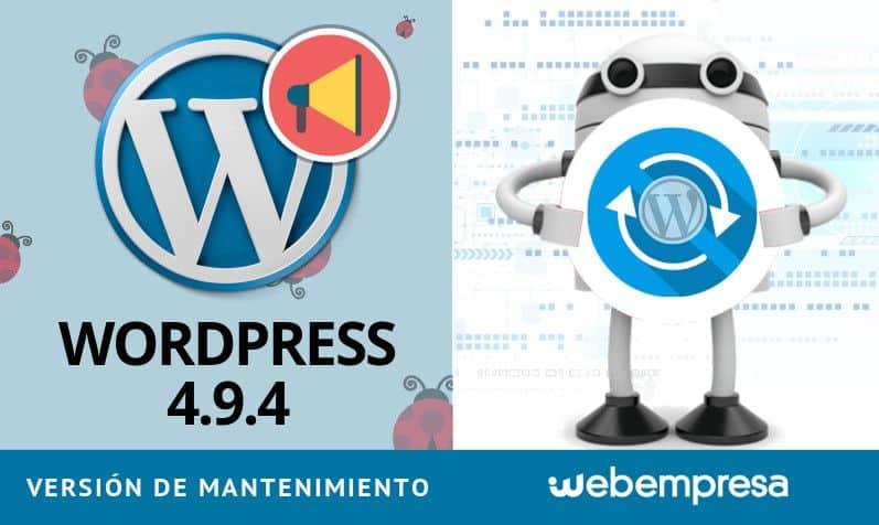 WordPress 4.9.4 versión de mantenimiento