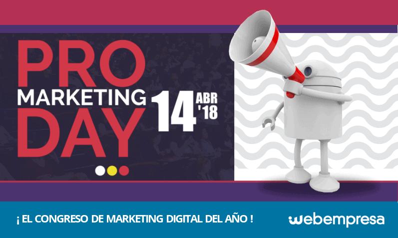 PRO Marketing Day, el evento del año sobre Marketing Digial