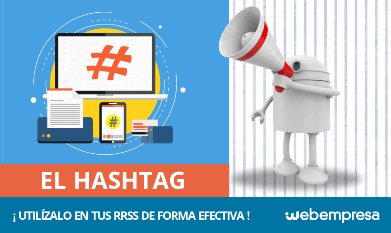 ¿Qué es un Hashtag y cómo usarlo en tus redes sociales?