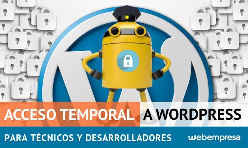 Acceso temporal a WordPress