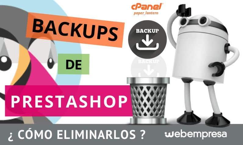 Backups de PrestaShop ¿dónde y cómo eliminarlos?