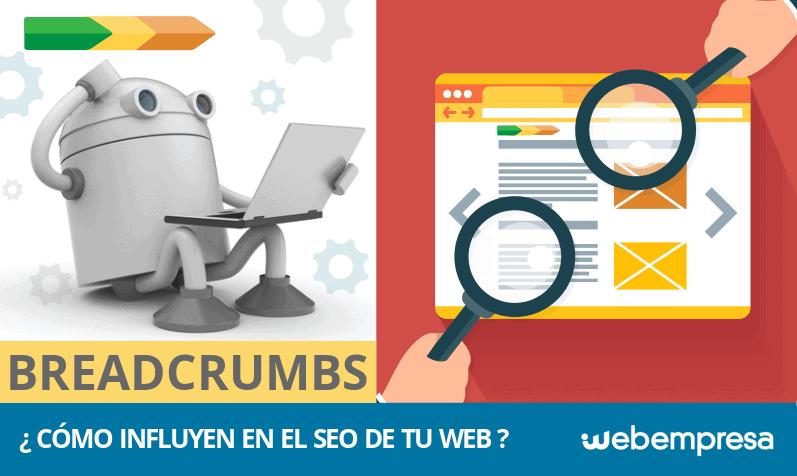 ¿Qué son las Breadcrumbs y cómo influyen en el SEO web?