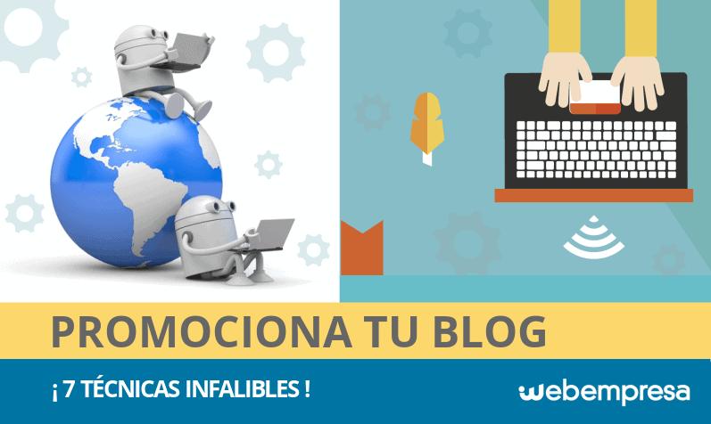 Cómo promocionar un Blog con 7 tácticas infalibles