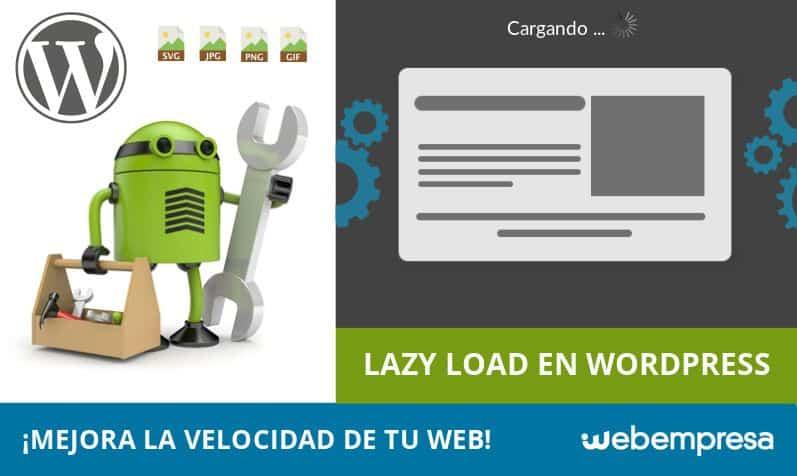 Lazy Load en WordPress, carga tus imágenes solo si son necesarias con Lazy Load