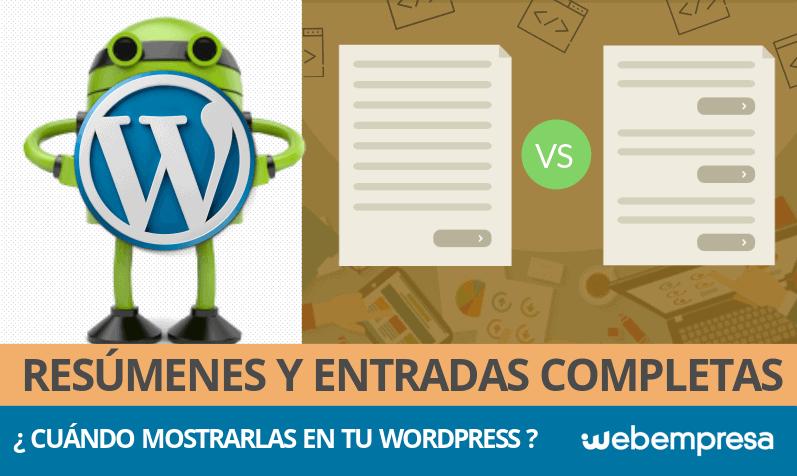 Blog WordPress, ¿con entradas completas o resúmenes?