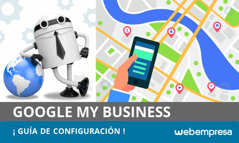 Google My Business: guía de configuración para tu marca