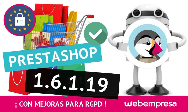 PrestaShop 1.6.1.19 ¡con mejoras para RGPD!