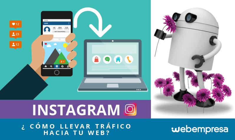 ¿Cómo aumentar el tráfico desde Instagram hacia tu web?