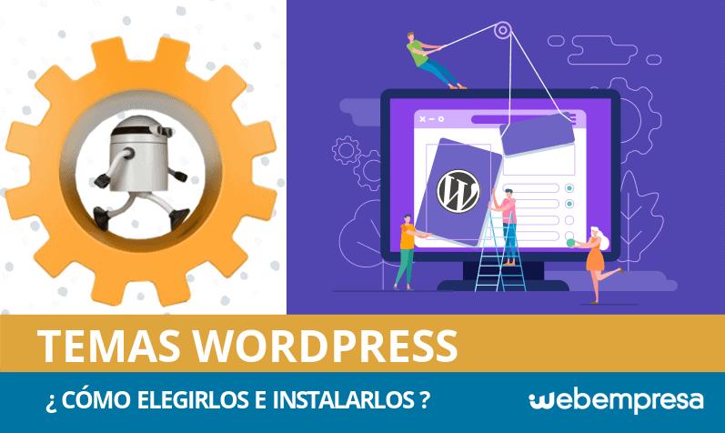 ¿Cómo elegir e instalar temas WordPress en tu web?
