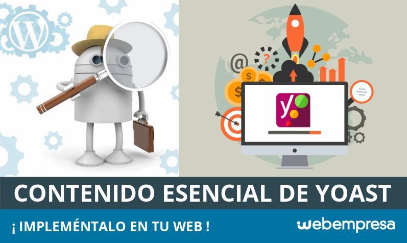 Contenido esencial de Yoast: ¿Qué es y cómo potenciarlo en tu web?