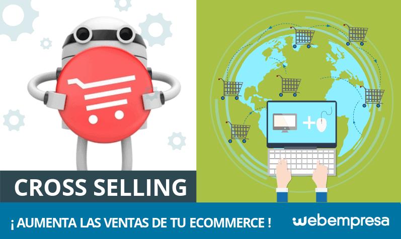 Cross selling: aumenta las ventas de tu eCommerce con la venta cruzada
