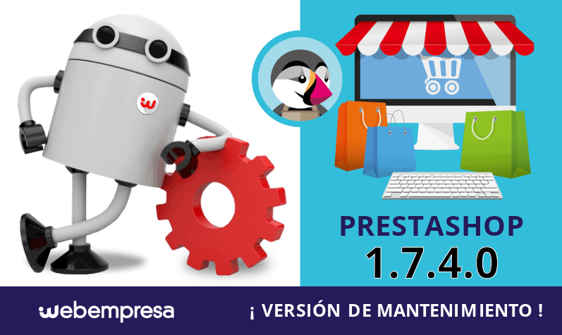 PrestaShop 1.7.4.0 versión de mantenimiento ¡disponible!