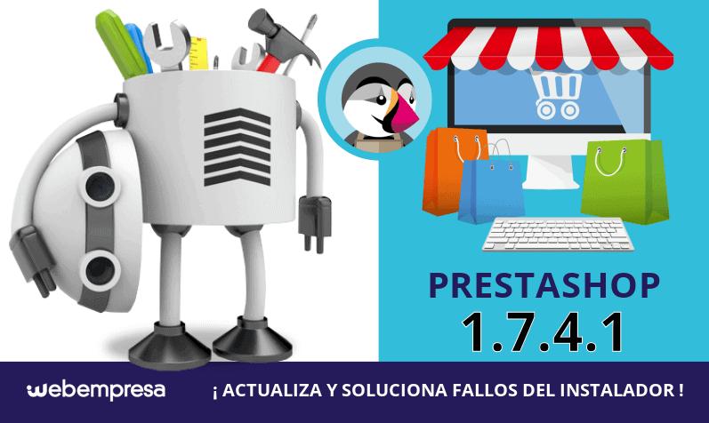 PrestaShop 1.7.4.1 ¡soluciona fallos del instalador!