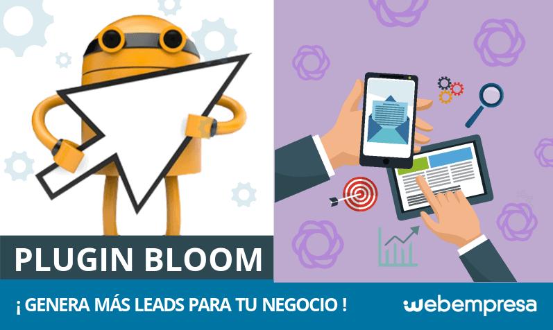 ¿Qué es Bloom y cómo utilizar este plugin para generar leads?