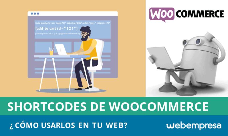 ¿Cómo usar los shortcodes de WooCommerce en tu sitio web?