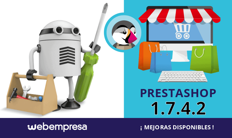 PrestaShop 1.7.4.2 ¡mejoras disponibles!