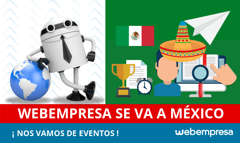 Webempresa viaja a México para participar en varios eventos