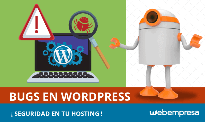 Bugs en WordPress, seguridad en tu Hosting