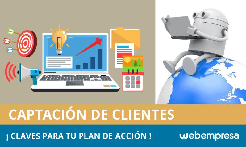 Captación de clientes: 6+9 Claves para tu Plan de Acción