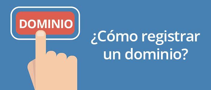 ¿Cómo puedes registrar un dominio?