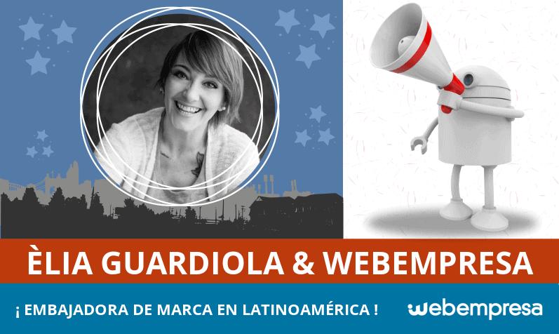 Èlia Guardiola, nueva embajadora de marca de Webempresa en Latinoamérica
