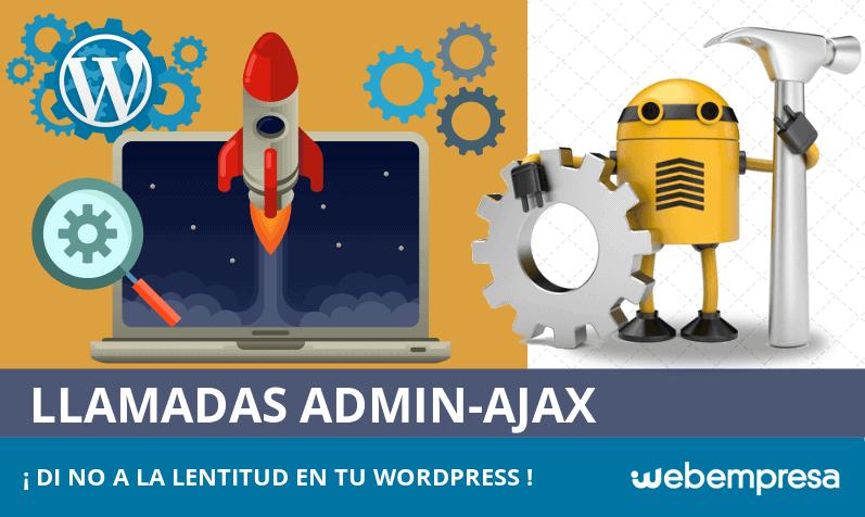 Cómo encontrar qué llamadas admin-ajax hacen lento tu WordPress