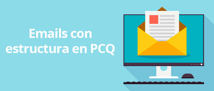Plantilla de emails con estructura PCQ