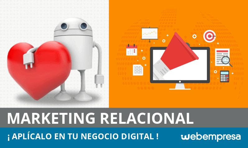 Qué es el Marketing Relacional y cómo aplicarlo en tu negocio digital?