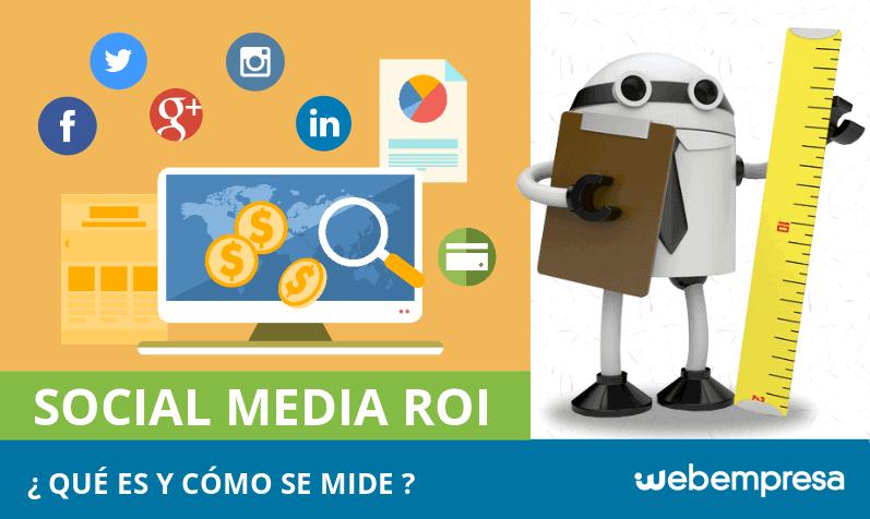 Social media ROI: ¿Qué es y cómo medirlo en tus redes sociales de empresa?