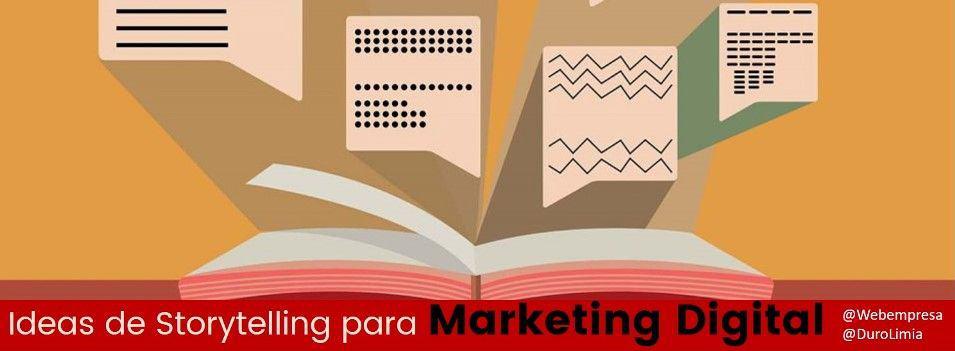 Ideas de Storytelling para marketing digital