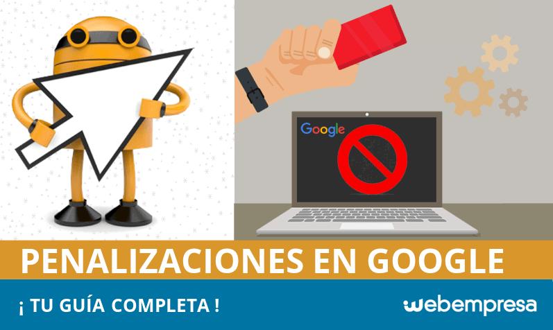 Guía completa de penalizaciones en Google 2018