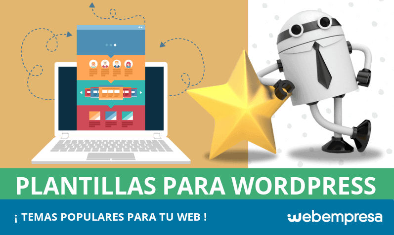 Plantillas WordPress: TOP 10 de temas populares para tu web